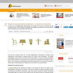 Report de la programmation énergétique: les réactions se multiplient