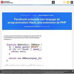 Facebook présente son langage de programmation Hack, une extension de PHP