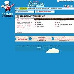 Programmation / Les Francos Gourmandes - Festival Les Francos Gourmandes, rencontres musicales et gastronomiques les Vendredi 13, Samedi 14 juin 2014 à Tournus en Saône et(...)