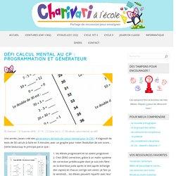 Défi calcul mental au CP : programmation et générateur