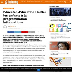 Educatec-Educatice : initier les enfants à la programmation informatique – Ludovia Magazine