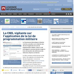 La CNIL vigilante sur l'application de la loi de programmation militaire