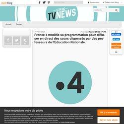 France 4 : diffusion en direct des cours dispensés par des professeurs de l'Education Nationale.