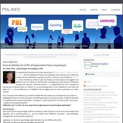 Essai de définition de la PNL (Programmation Neuro-Linguistique)