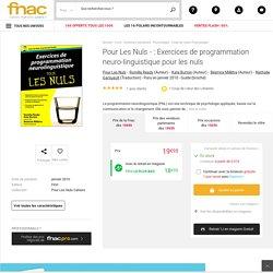 Pour Les Nuls - : Exercices de programmation neuro ...