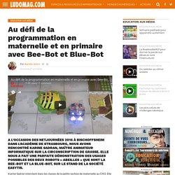 Au défi de la programmation en maternelle et en primaire avec Bee-Bot et Blue-Bot – Ludovia Magazine