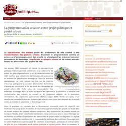 La programmation urbaine, entre projet politique et projet urbain