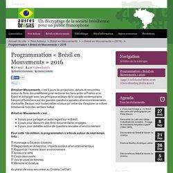 Programmation « Brésil en Mouvements » 2016 - Autres Brésils