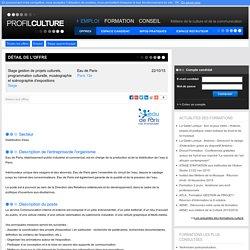 Stage gestion de projets culturels, programmation culturelle, muséographie et scénographie d'expositions, Eau de Paris, Paris 13e