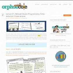 Lecture CP - Méthode Fabulire (Programmation, Fiches de lecture + Fiches de sons)