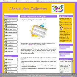 Nouvelle programmation en Orthographe - L'école des Juliettes