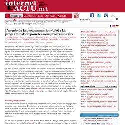 L'avenir de la programmation (2/6) : La programmation pour les non-programmeurs