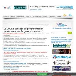 LE CODE : concept de programmation (ressources, outils, jeux, concours….)