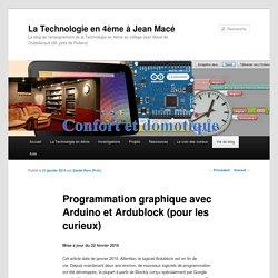Programmation graphique avec Arduino et Ardublock (pour les curieux)