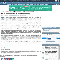 07/02/14 - Julia : un aperçu des futurs langages de programmation, vers une utilisation polyvalente des langages de programmation ?