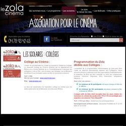 Programmation cinéma pour les collèges : Collège au Cinéma au cinéma Le Zola à Villeurbanne, Lyon 69