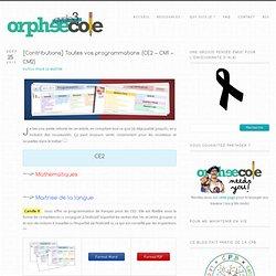[Contributions] Toutes vos programmations (CE2 - CM1 - CM2) - Cycle 3 ~ OrphéecoleCycle 3 ~ Orphéecole