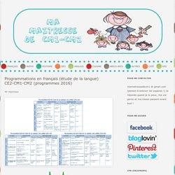 Programmations en français (étude de la langue) CE2-CM1-CM2 (programmes 2016)