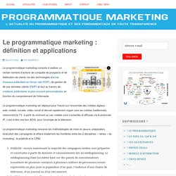 Le programmatique marketing : définition et applications –