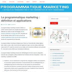 Le programmatique marketing : définition et applications –
