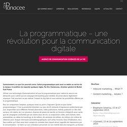 La programmatique – une révolution pour la communication digitale
