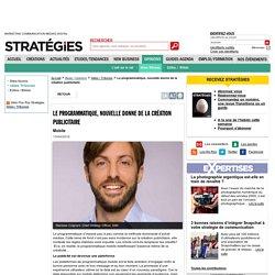 Le programmatique, nouvelle donne de la création publicitaire