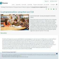 La programmazione: progettare per EAS