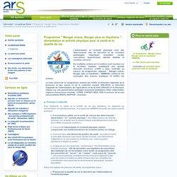 """Programme """" Manger mieux, Bouger plus en Aquitaine """", alimentation et activité physique pour la santé et la qualité de vie"""