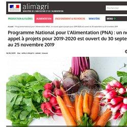 Programme National pour l'Alimentation (PNA): un nouvel appel à projets pour 2019-2020 est ouvert du 30 septembre au 25 novembre 2019