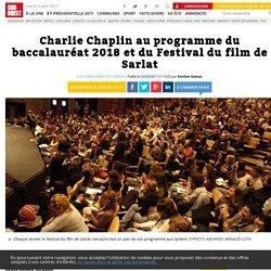 Charlie Chaplin au programme du baccalauréat 2018 et du Festival du film de Sarlat - Sud Ouest.fr