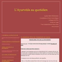 Le programme détox des changements de saisons - L'Ayurveda et ses massages