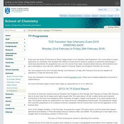 TY Programme School of Chemistry : Trinity College Dublin