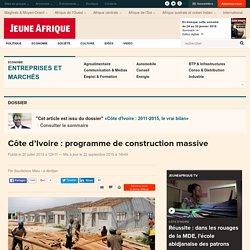 Côte d'Ivoire : programme de construction massive