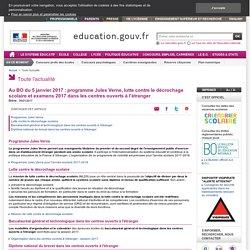 Au BO du 5 janvier 2017 : programme Jules Verne, lutte contre le décrochage scolaire et examens 2017 dans les centres ouverts à l'étranger