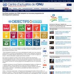 Les Etats membres de l'ONU adoptent un nouveau programme de développement audacieux