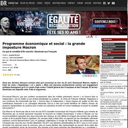 Programme économique et social : la grande imposture Macron