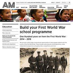 Build your First World War school programme - Education - Auckland War Memorial Museum