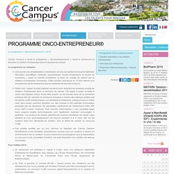 Programme Onco-entrepreneur®-Cancer Campus