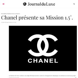 Chanel présente son programme environnemental, Mission 1.5°.
