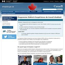 Programme fédéral d'expérience de travail étudiant (PFETE) - Aperçu