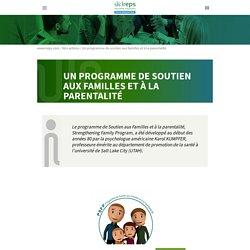 Un programme de soutien aux familles et à la parentalité - Ireps