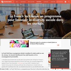 La French Tech lance un programme pour favoriser la diversité sociale dans les startups - Business