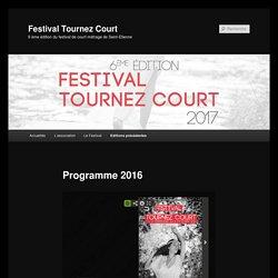 Programme 2016 - Festival Tournez Court