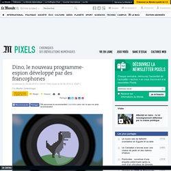Dino, le nouveau programme-espion développé par des francophones