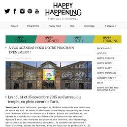 Programme Général - Happy Happening, fabrique à héroïnes