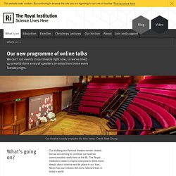 The Royal Institution: Science Lives Here
