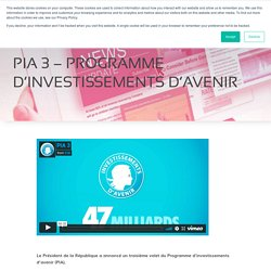 PIA 3 – Programme d'investissements d'avenir