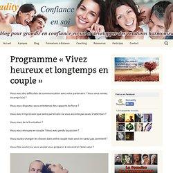 """Programme """"Vivez heureux et longtemps en couple"""""""
