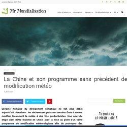 La Chine et son programme sans précédent de modification météo