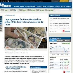 Le programme du Front National au crible (2/5) : le rêve fou d'une sortie de l'euro